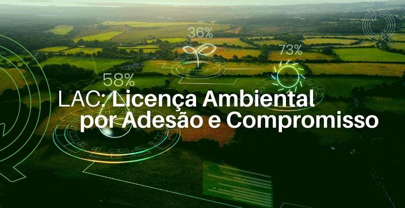 Mas afinal, o que significa Licença Ambiental por Adesão e Compromisso?